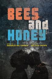 Bees and Honey by Guadalís Del Carmen