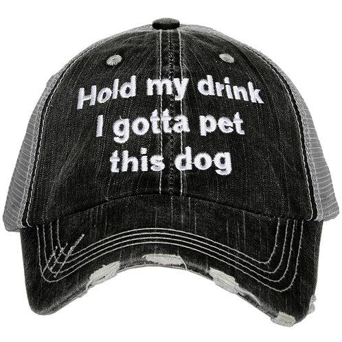 Hold my drink/pet dog Trucker Hat