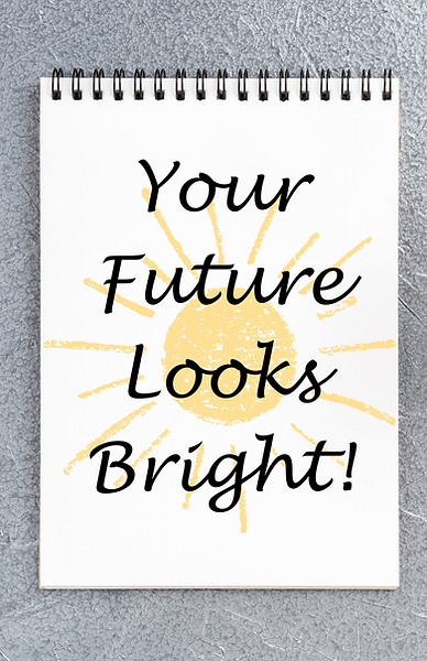 Your Future Looks Bright - Quote.png