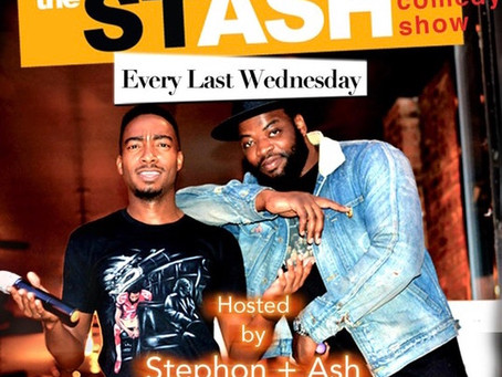 Discover the Not-so-secret STASH Comedy Show by Stephon Bishop and Ashley King
