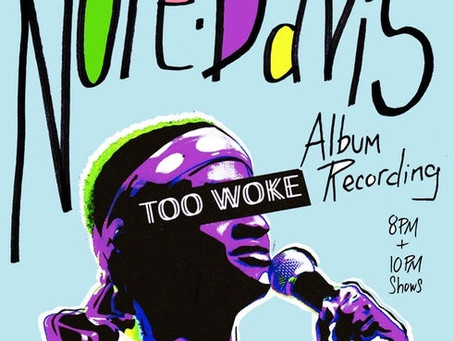 Nore Davis Records His Third Comedy Album 'Too Woke' and We Advise You Not to Sleep On It