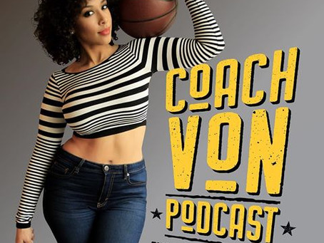 Coach Von Podcast is Your One Stop Shop for Sports and Pop Culture