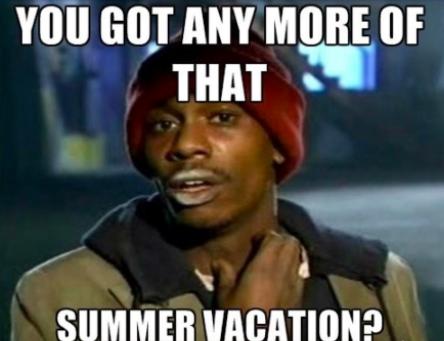 Warning! End of Summer Alert!