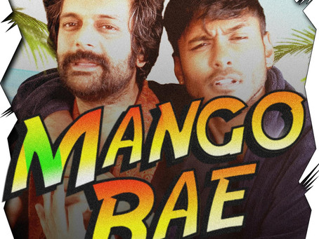 Mango Bae: Unreserved, Ludicrous and Refreshing Honesty by Your Brown Bhaees
