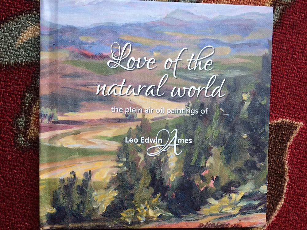 Love of the Natural World—the Plein Air Oil Paintings of Leo Edwin Ames