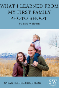 What I learned from first family photo shoot by San Antonio family photographer Sara Welburn
