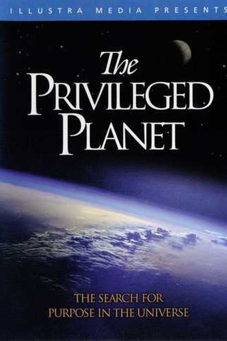 DVD - The Privileged Planet - Illustra Media - SUGGESTED DONATION