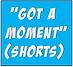 Got a Moment (Shorts).png