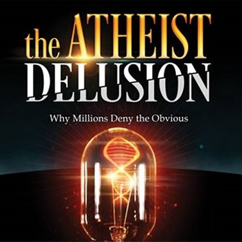 DVD - The Atheist Delusion - Ray Comfort - SUGGESTED DONATION