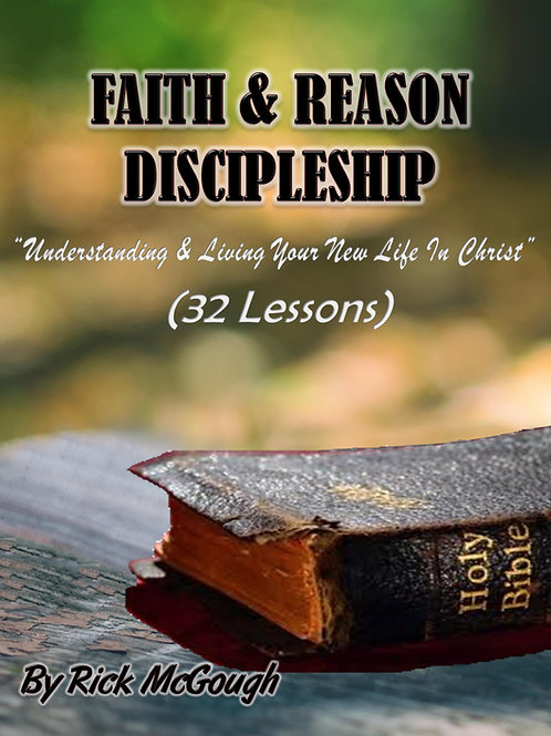 Faith & Reason Discipleship Manual
