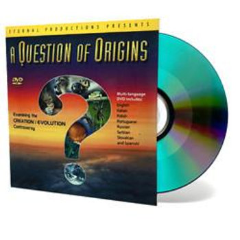 DVD - A Question of Origins- SUGGESTED DONATION
