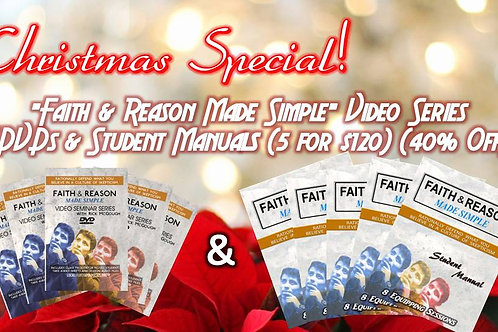 Faith & Reason Made Simple Video Series (5 DVDs & 5 Student Manuals)