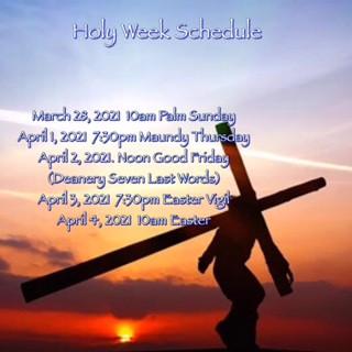 Holy Week 2021 Schedule
