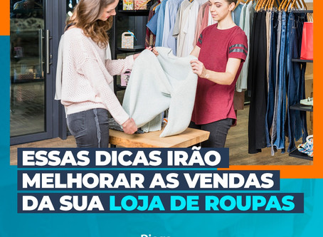 Essas dicas irão melhorar as vendas da sua loja de roupas