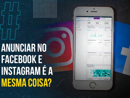 Quais as diferenças entre Facebook e Instagram Ads