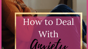 How to Deal with Anxiety as a Teen