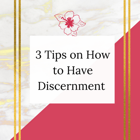 How to Have Discernment