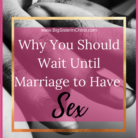 10 Reasons Why You Should Wait Until Marriage to Have Sex