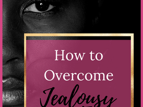 How to Deal With Jealousy and Envy