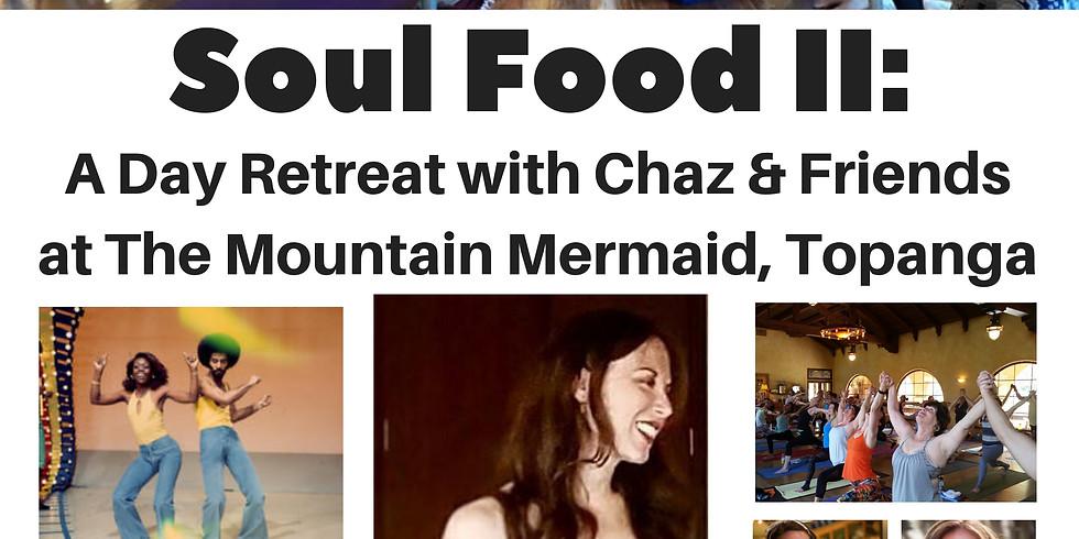 Soul Food II  (Yoga with Chaz, Breathwork with Randi & gourmet Vegan food!