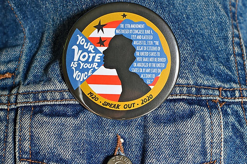 "Your Vote Is Your Voice 3"" Button"