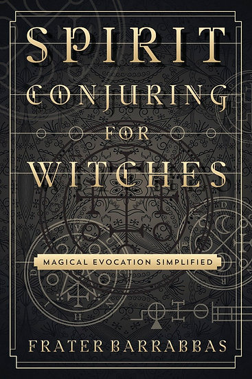 Spirit Conjuring for Witches Book