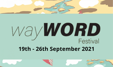 WayWORD Festival 2021: Unconventional Forms of Expression