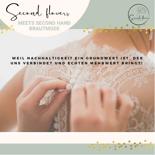 Nachhaltige Blumendeko Second flowers Event Hochzeit Brautkleid Brautmode Second hand