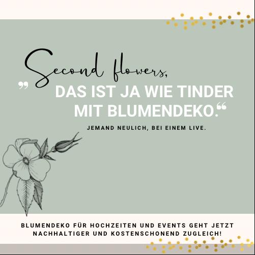 Nachhaltige Blumendeko Second flowers Event Hochzeit perfect match