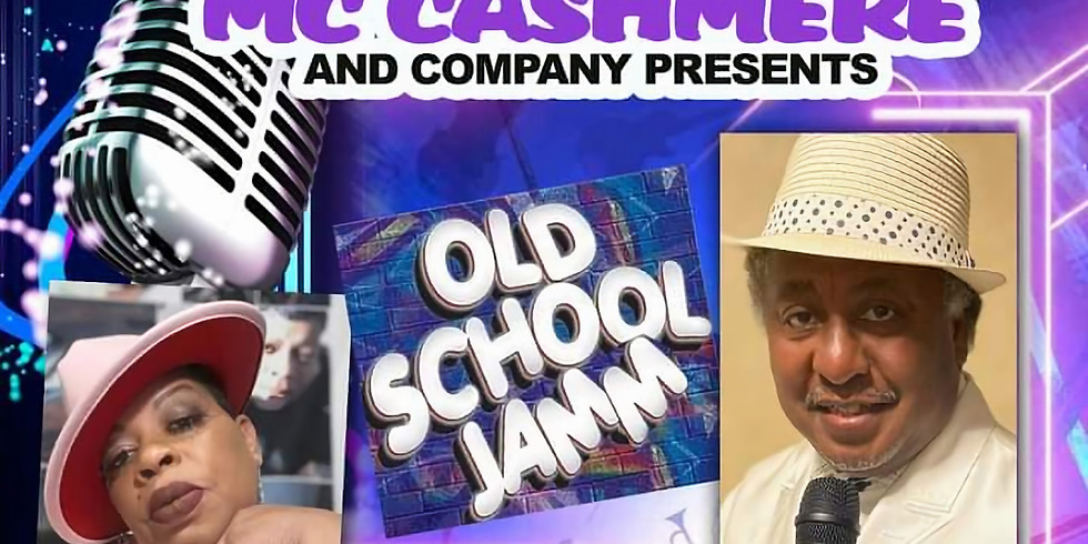 Mc Cashmere and Company Presents 'Old School Jamm'