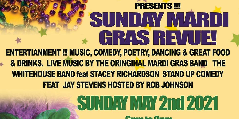 Sunday Mardi Gras Revue!