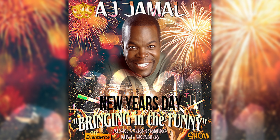 Bringing in the Funny Featuring Comedian AJ Jamal with Mike Bonner