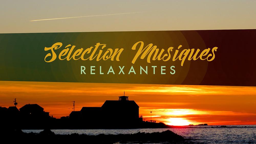 Sélection Musiques Relaxantes Aimelody