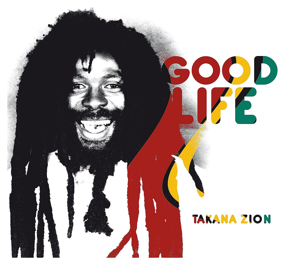 Takana ZIon Good Life Aimelody