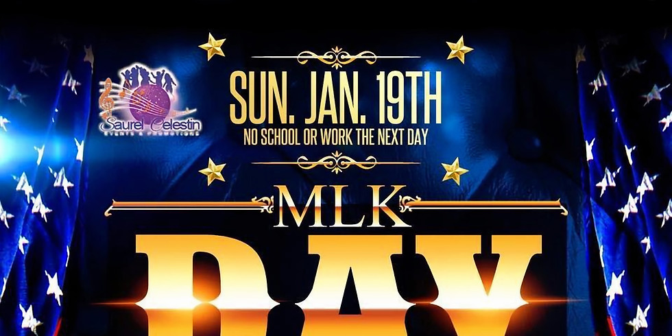 MLK DAY PARTY