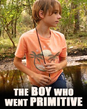 The Boy Who Went Primitive