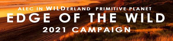Edge of the WILD 2021 Campaign
