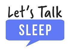 Let'sTalkSleep (9).jpg