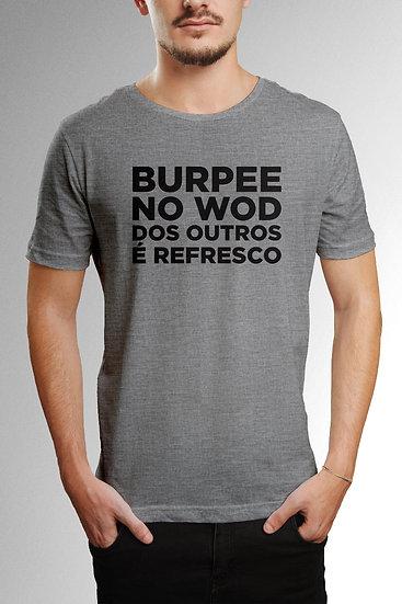 Camiseta Burpee é Refresco