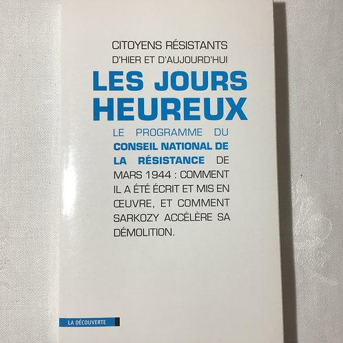 LES JOURS HEUREUX