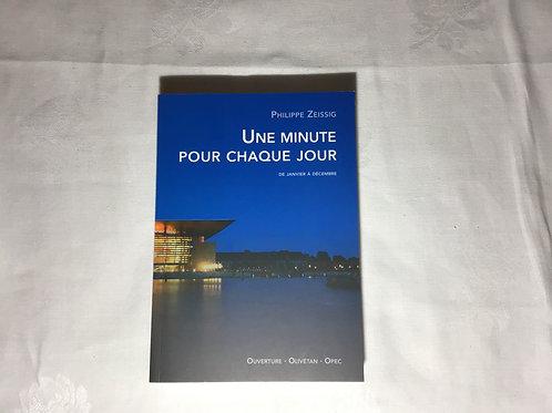 Une minute pour chaque jour, Philippe Zeissig
