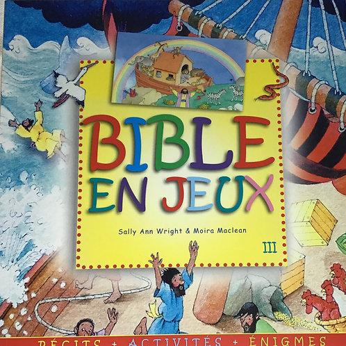 Bible en jeux III