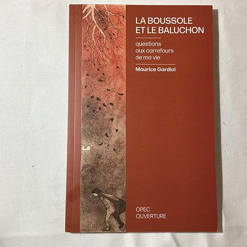 La boussole et le baluchon, Maurice Gardiol, 2019