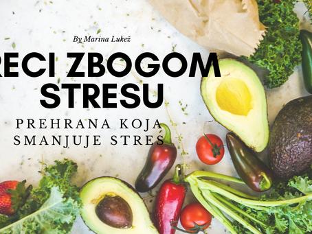 10 namirnica koje smanjuju stres - Reci zbogom stresu
