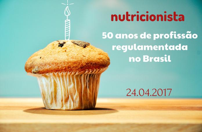 Cinquenta anos da regulamentação da profissão de nutricionista. O que isso significa?