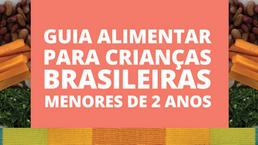Você conhece o novo Guia Alimentar para Crianças Brasileiras menores de 2 anos?
