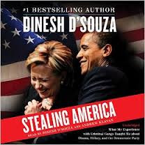 Dinesh D'Souza's New Book, Stealing America, is a Good Read
