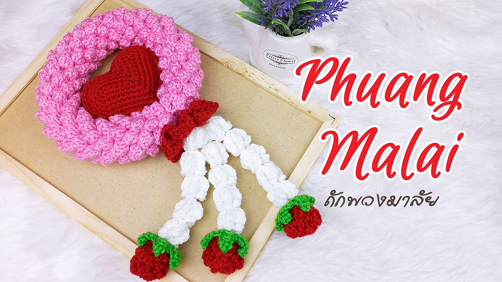 https://www.lollipopcrochet.com/single-post/phuang-malai-with-red-heart