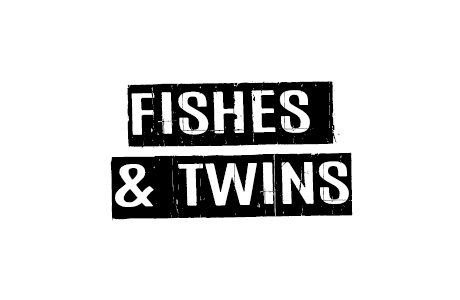 Fishes & Twins