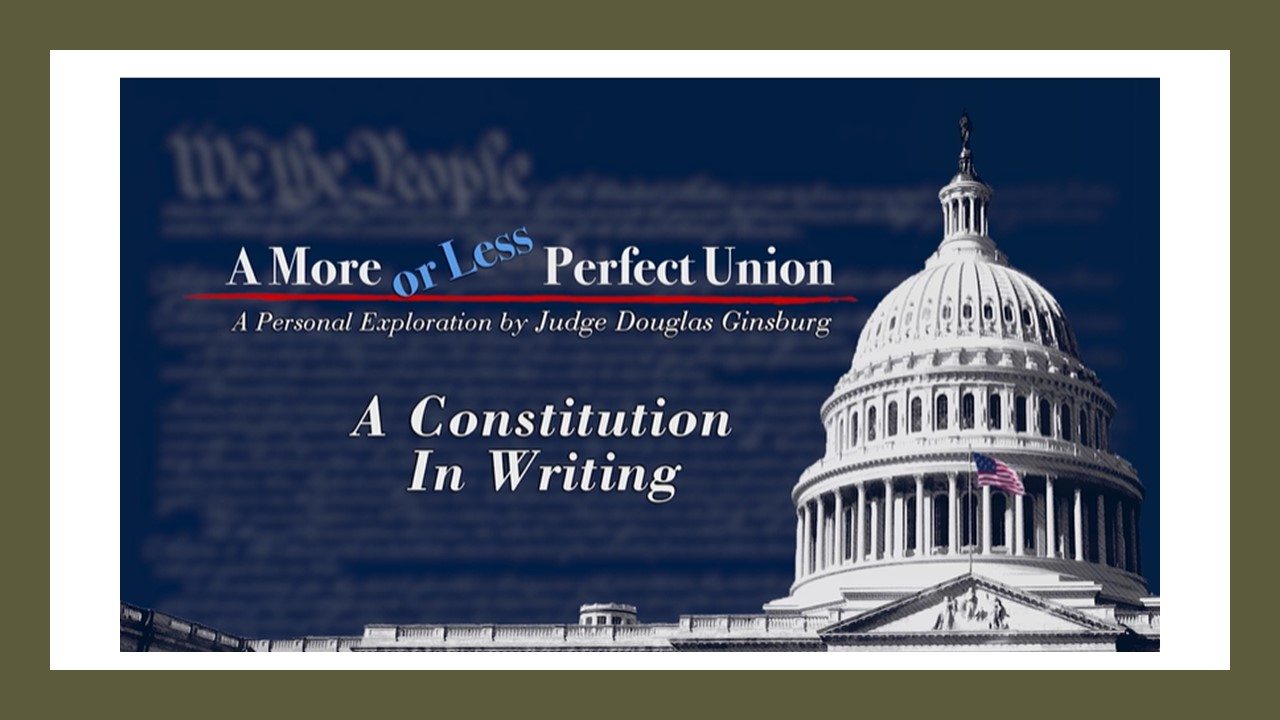 A More or Less Perfect Union - The Const